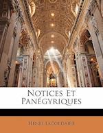 Notices Et Panegyriques af Henri Lacordaire