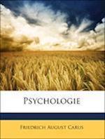 Psychologie, Erster Theil af Friedrich August Carus