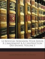 Le Nouveau Robinson af Joachim Heinrich Campe, J. G. Virchaux