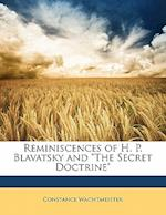 """Reminiscences of H. P. Blavatsky and """"The Secret Doctrine"""" af Constance Wachtmeister"""