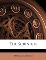 The Scrinium af Rebecca Edridge
