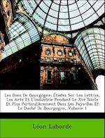 Les Ducs de Bourgogne af Leon De Laborde, Leon Laborde, Lon Laborde