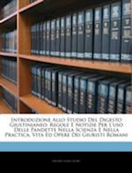 Introduzione Allo Studio del Digesto Giustinianeo af Henry John Roby