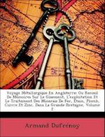 Voyage Metallurgique En Angleterre af Armand Dufrnoy, Armand Dufrenoy
