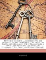 Traite Des Essais Par La Voie Seche af Pierre Berthier