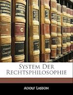 System Der Rechtsphilosophie af Adolf Lasson