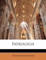 Patrologie af Otto Bardenhewer