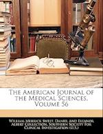 The American Journal of the Medical Sciences, Volume 56