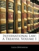 International Law af Lassa Oppenheim