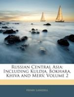 Russian Central Asia af Henry Lansdell