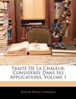 Traite de La Chaleur af Eugene Peclet, A. Hudelo, Eugne Pclet