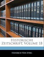 Historische Zeitschrift, Achtzehnter Band