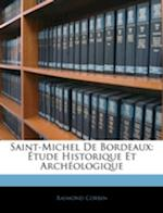 Saint-Michel de Bordeaux af Raimond Corbin