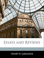 Essays and Reviews af Henry H. Lancaster