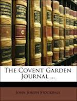 The Covent Garden Journal ... af John Joseph Stockdale