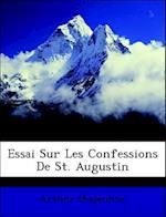 Essai Sur Les Confessions de St. Augustin af Arthur Desjardins