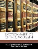 Dictionnaire de Chimie, Volume 4 af Martin Heinrich Klaproth, Friedrich Wolff