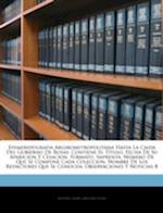 Efemeridografia Argirometropolitana Hasta La Caida del Gobierno de Rosas af Antonio Zinny, Gregorio Funes