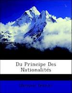 Du Principe Des Nationalites af Maximin Deloche