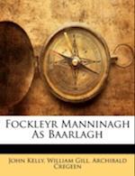 Fockleyr Manninagh as Baarlagh