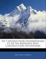 de L'Instruction Intermediaire Et de Ses Rapports Avec L'Instruction Secondaire