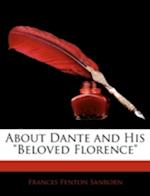 About Dante and His