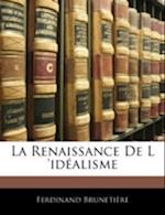 La Renaissance de L 'Idalisme