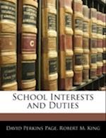 School Interests and Duties af David Perkins Page, Robert M. King