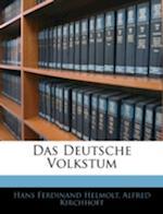 Das Deutsche Volkstum af Alfred Kirchhoff, Hans Ferdinand Helmolt