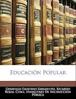 Educacion Popular af Domingo Faustino Sarmiento, Ricardo Rojas