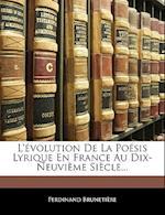 L'Volution de La Posis Lyrique En France Au Dix-Neuvime Sicle...