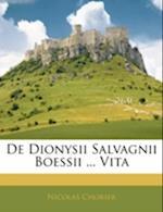 de Dionysii Salvagnii Boessii ... Vita af Nicholas Chorier, Nicolas Chorier