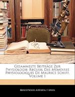 Gesammelte Beitrage Zur Physiologie af A. Herzen, Moritz Schiff, E. Levier