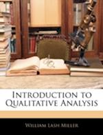 Introduction to Qualitative Analysis af William Lash Miller