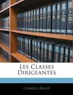 Les Classes Dirigeantes af Charles Bigot