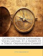 Laterculi Vocum Latinarum Voces Latinas, Et a Fronte Et a Tergo, Ordinandas Curavit af Otto Gradenwitz