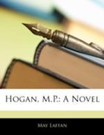 Hogan, M.P. af May Laffan