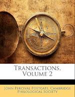 Transactions, Volume 2 af John Percival Postgate