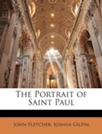 The Portrait of Saint Paul af Joshua Gilpin, John Fletcher
