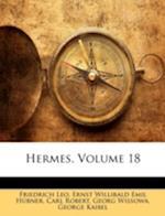 Hermes, Volume 18 af Carl Robert, Ernst Willibald Emil Hbner, Friedrich Leo