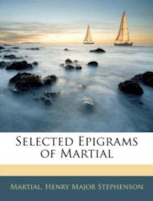 Bog, paperback Selected Epigrams of Martial af Henry Major Stephenson, Martial