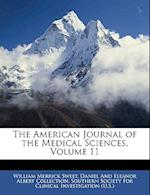 The American Journal of the Medical Sciences, Volume 11