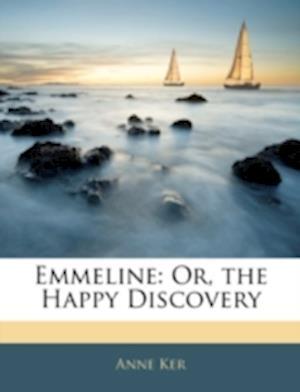 Bog, paperback Emmeline af Anne Ker