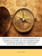Eclectic Manual of Phonography af Elias Longley