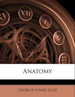 Anatomy af George Viner Ellis
