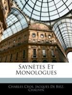 Sayntes Et Monologues af Chauvin, Jacques De Biez, Charles Cros