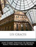 Les Graces af Bailly, Yves Marie L'Isle De Andr, Anne-Gabriel Meusnier De Querlon