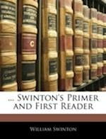 ... Swinton's Primer and First Reader