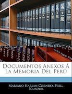 Documentos Anexos La Memoria del Per af Mariano Harlan Cornejo