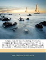 Soldiers of the Legion af Charles L. MacGregor, John Bowe